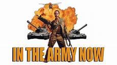 In The Army Now Fanart Fanart Tv