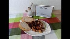 Pulled Pork Rezept Backofen - pulled pork aus dem backofen rezept tutorial hd