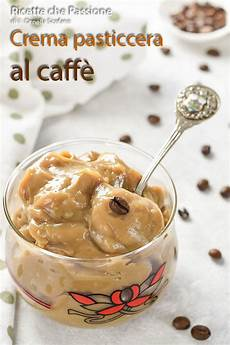 crema pasticcera buona come in pasticceria crema pasticcera al caff 232 la pi 249 buona e leggera che ci sia veloce e leggera anche senza