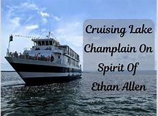 Cruising Lake Champlain On Spirit Of Ethan Allen