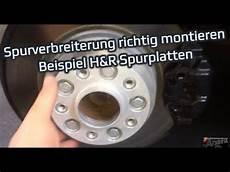 spurverbreiterung spurplatten montieren h r dra system