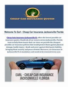 earl cheap auto insurance in jacksonville by earl