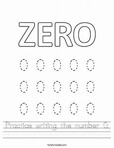 practice writing the number 0 worksheet twisty noodle