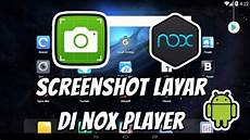 Cara Screenshot Capture Gambar Layar Di Nox Player