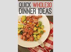 Quick Whole 30 Dinner Ideas   Good Cheap Eats