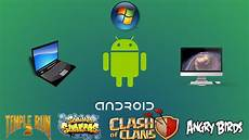 Comment Jouer A Des Jeux Android Sur Pc