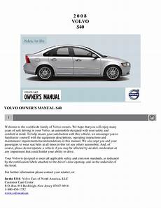 free service manuals online 2008 volvo s40 on board diagnostic system 2008 volvo s40 owners manual just give me the damn manual