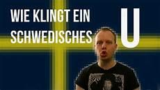 Wie Klingt Ein Schwedisches U
