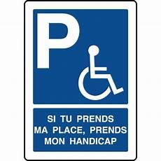 panneau parking handicapé panneau parking prends ma place prends mon handicap