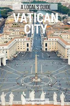 a local s guide to vatican city with images rome