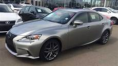 2015 lexus is 250 f sport review 2015 lexus is 250 awd f sport review youtube