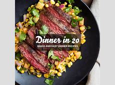 Dinner in 20: Quick and Easy Recipes   Serious Eats