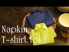 Napkin Folding T Shirt Fold Tutorial Diy