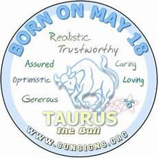 May 18 Zodiac Horoscope Birthday Personality Sunsigns Org