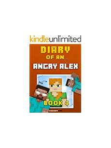 the angry llama minecraft story diary of an angry alex book 4 an unofficial minecraft