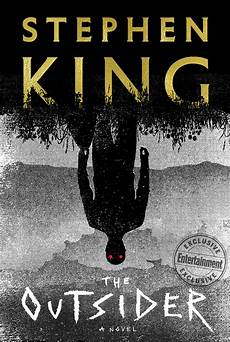 Es Stephen King Buch - stephen king s new novel the outsider gets a chilling