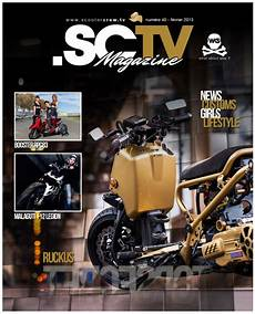 magasin scooter news sctv custom scooter magazine february edition free