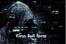 virus full form full form of virus 187 technical curiosity