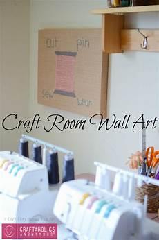 craftaholics anonymous 174 craft room wall art