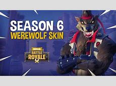 The Season 6 Werewolf Skin!!   Fortnite Battle Royale