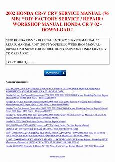 small engine repair manuals free download 2005 honda element security system 2002 honda cr v crv service manual 76 mb diy factory service repair workshop manual honda cr by