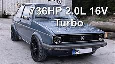 Vw Golf Mk1 - vw golf mk1 736hp 2 0l 16v turbo race