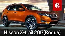 x trail 2017 new nissan x trail 2017