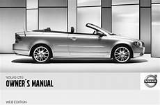 2007 volvo c70 owners manual 2007 volvo c70 convertible convertible review road test 07 volvo c70 2007 owners manual download manuals technical