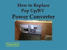 How To Replace Rv Pop Up Power Converter