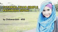 Model Kerudung Pashmina Sifon Tutorial Simple By