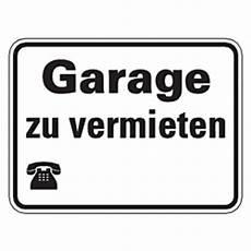 garage vermieten hinweisschild quot garage zu vermieten quot mit oder ohne