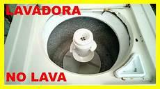 lavadora whirlpool no lava youtube