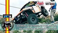euros 4x4 parts ii trial extremo de adra 2015 df xtrem euro4x4parts