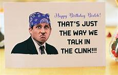 Office Quotes About Birthdays by The Office Tv Show Birthday Card Birthday Card