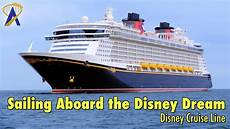 sailing aboard the disney dream cruise ship with disney cruise line youtube