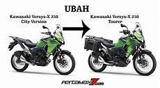 Kawasaki Versys 250 Modifikasi by Ubah Kawasaki Versys X 250 Std Jadi Tourer Butuh