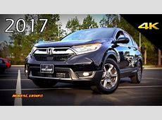 2017 Honda CR V EX L   Detailed Look in 4K   YouTube