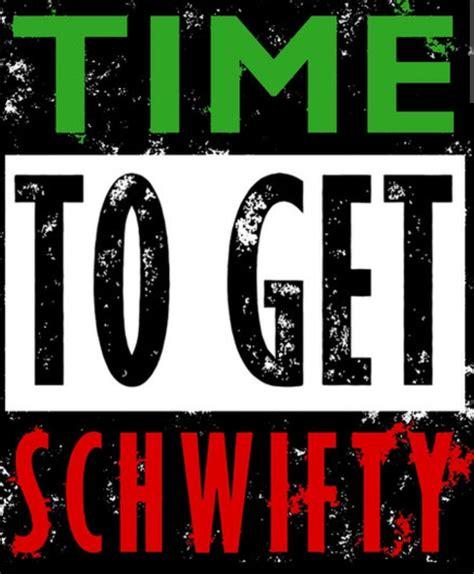 Schwifty Lyrics