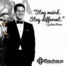 stay weird stay different bauhaus media production