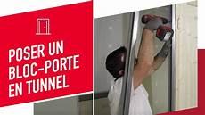 Pose En Tunnel D Un Bloc Porte