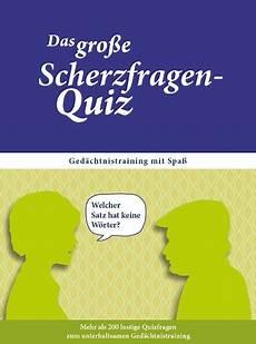 Malvorlagen Quiz Das Gro 223 E Scherzfragen Quiz Ged 228 Chtnistraining Mit Spa 223