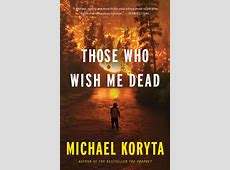 those who wish me dead release date