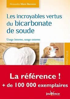 usage du bicarbonate de soude les incroyables vertus du bicarbonate de soude editions