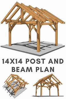 14x14 Post And Beam Plan In 2019 Timber Frame Plans
