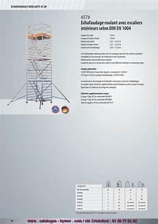 prix montage echafaudage m2 page 66 echafaudage roulant alu 1 50 x 1 90 m h 14 25 metres 6576 catalogue hymer tableau