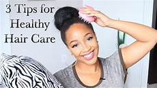 Daily Hair Care Routine For 3 everyday tips for healthy hair growth daily hair care