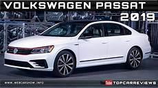 2019 volkswagen passat release specs 2019 volkswagen passat review rendered price specs release
