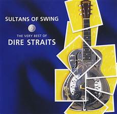 sultans of the swing dire straits sultans of swing the best of 1998