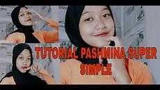 3 Tutorial Pashmina Simple Cocok Untuk Sehari