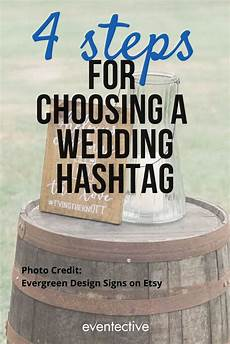 4 steps before choosing your wedding hashtag cheers and confetti blog by eventective in 2020